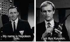 Napoleon Solo & Illya Kuryakin  - Robert Vaughn & David McCallum - the Men from UNCLE