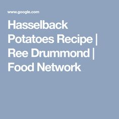 Find out how to make Ree Drummond's crisp and buttery Hasselback Potatoes from Food Network. Hasselback Potatoes, Ree Drummond, Potato Recipes, Food Network Recipes, Veggies, Vegetarian, Yummy Food, Meals, Low Fodmap