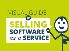 Visual guide to selling software as a service by by Prezly via slideshare Work Inspiration, Software, How To Get, Business, Scale, Gadgets, Apps, Things To Sell, Amazing