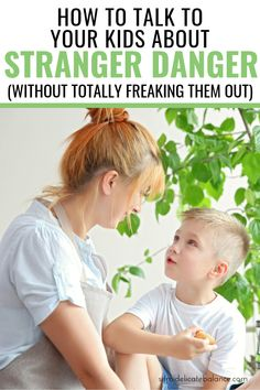 How To Teach Kids About Stranger Danger (Without Totally Freaking Them Out)