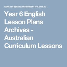 Year 6 English Lesson Plans Archives - Australian Curriculum Lessons