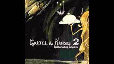 Gretel & Hansel 2 Ost - Pavonine Pond