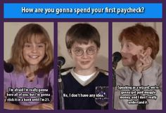 """How are you gonna spend your first paycheck?"" - Emma Watson, Daniel Radcliffe and Rupert Grint answer the question at their first press conference. You can also watch it by searching for the ""Growing Up with Harry Potter"" featurette on YouTube"