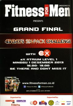 (X)S.M.L supported Grand Final 45 Days Sixpack Challenge Fitness for Men ads is appeared on Cosmopolitan Indonesia - November 2013