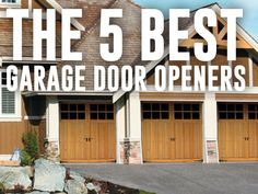 We have compiled our list of the top 5 best garage door openers, making it a breeze to choose your new automatic opener.