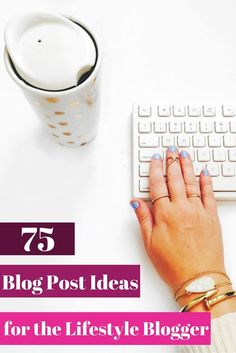 75 Blog Post Ideas for Lifestyle Bloggers ( Win $100 to Target)