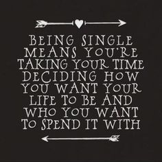 being single..