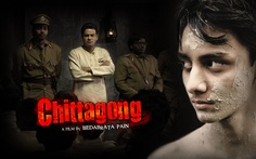 Chittagong: a must-see film.