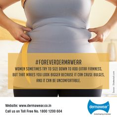#ForeverDermawear Get the Right Fit to get that perfectly comfortable look.  Visit today: www.dermawear.co.in