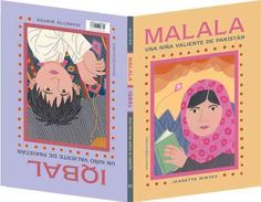 Malala, una nina valiente de Pakistan /Iqbal, una nino valiente de Pakistan / Malala, a Brave Girl from Pakistan/...