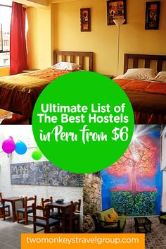 List of the Best Hostels in Peru - From $6