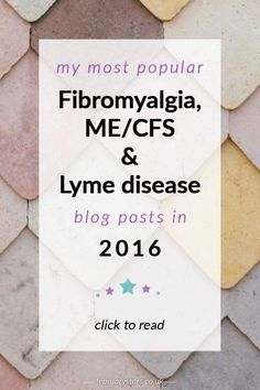 The top 10 blog posts about fibromyalgia, ME/CFS and Lyme disease that have appeared on February Stars in 2016