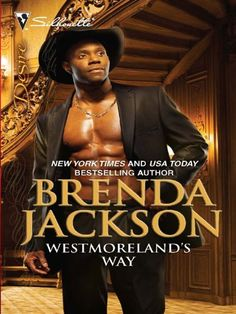Westmoreland's Way (The Westmorelands series Book 16) by Brenda Jackson, http://www.amazon.com/dp/B002SVQCGU/ref=cm_sw_r_pi_dp_k9q5ub0Q5H2FH