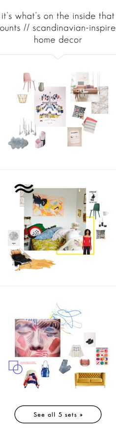 """""""it's what's on the inside that counts // scandinavian-inspired home decor"""" by catherine-maria ❤ liked on Polyvore featuring interior, interiors, interior design, home, home decor, interior decorating, Albie Designs, ferm LIVING, Muuto and Bloomingville"""