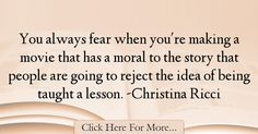 Christina Ricci Quotes About Fear - 22306