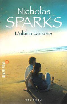 L'ultima canzone - Nicholas Sparks
