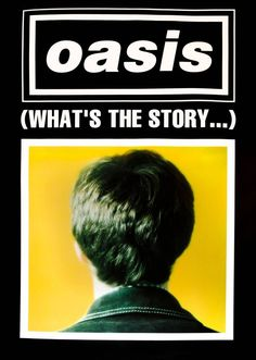 : 0724 Vintage Music Art Poster Oasis Whats the Story vintagemusic Vintage Music Art Poster Imagine Dragons Night Visions Tour 0562 All our prints are printed on Photosatin paper with Epson Epson UltraChrome inks with Vivid Magenta technolog Rock Vintage, Vintage Music, Banda Oasis, Oasis Album, Poster Wall, Poster Prints, Oasis Music, Oasis Band, Vintage Advertising Posters