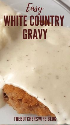 Easy White Country Gravy (made with 5 ingredients)   The Butcher's Wife Homemade Gravy Recipe, Homemade Sausage Gravy, Best Biscuits And Gravy, Gravy From Scratch, Creamy Dill Sauce, Breaded Pork Chops, Griddle Recipes, Chicken Fried Steak, How To Cook Sausage