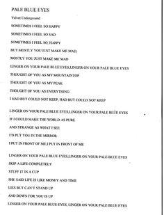 The Velvet Underground Typed lyric sheet, chorus 'Linger on , your pale blue eyes, your pale blue eyes.'