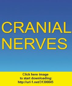 Cranial Nerves App, iphone, ipad, ipod touch, itouch, itunes, appstore, torrent, downloads, rapidshare, megaupload, fileserve