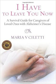 Free download ebooknovelmagazines etc pdfepub and mobi format i have to leave you now is a memoir of an alzheimers caregiver woven in with a practical self help guide that deals with the day to day processes of fandeluxe Gallery