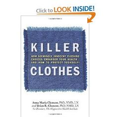 Very important to find out about the chemicals your synthetic fiber clothes have and how they affect you...