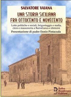 Una storia siciliana fra ottocento e novecento di Salvatore Vaiana