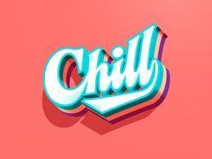 Chill 😎 designed by Jonathan Ortiz. Connect with them on Dribbble; Peterborough, Saint Charles, Silver Spring, San Luis Obispo, Show And Tell, Vancouver, Chill, Logos, Design