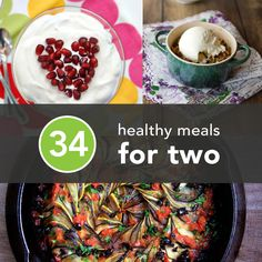 34 Healthy Meals for two.. need to learn how to cook smaller portions