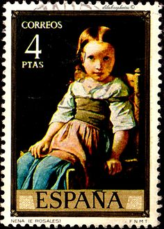 Spain.  PAINTINGS OF E. ROSALES.  NENA, LITTLE GIRL.  Scott  1833 A448, Issued 1974 Sept 29,  Photo., Perf.  13,  4. /ldb. Old Stamps, Postage Stamp Art, Small Art, Fauna, Stamp Collecting, My Stamp, The Past, History, World