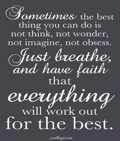just breathe and have faith inspirational quotestv daily new inspirational quotes about life love quotes