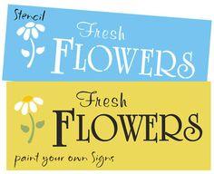 STENCIL Fresh Flowers Daisy Gardening Floral Porch Yard Art Country Shop Signs