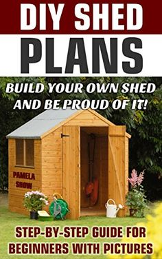 #shed #backyardshed #shedplans FREE TODAY DIY Shed Plans: Build Your Own Shed And Be Proud Of It! Step-by-Step Guide For Beginners With Pictures: (Woodworking Basics, DIY Shed, Woodworking Projects, ... DIY Sheds, Chicken Coop Designs Book 2) by Pamela Show www.amazon.com/...
