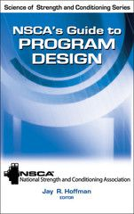 NSCA's Guide to Program Design By NCSA and Jay Hoffman