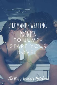 Jump-Start Your Novel with these 7 Romance Writing Prompts: Looking For Some Interesting Romance Novel Writing Inspiration? Check Out These New Romance Writing Prompts From The Busy Writer's Notebook. #writingprompts #romancewritingprompts #romancewriting #amwriting #writing