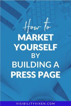 How To Market Yourself By Building A Press Page. Tips to market yourself to get booked with only a press page! | Maddy Osman, aka The Blogsmith, shares lessons learned about freelancing, WordPress plugins for bloggers, SEO writing and top digital marketing ideas. You can find her latest knowledge drop to help you grow to a six-figure business at www.the- blogsmith.com/blog