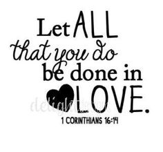 let all that you do be done in love | Let All That You Do Be Done in Love - vinyl only #vinyl #custom # ...