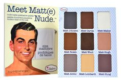 The Balm - Meet Matte Nude Eyeshadow Palette - Talc/paraben/cruelty free - made in the USA! I don't think the balm sells this anymore on their website but I found mine on Overstock.com for $25!