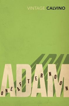 Free Download Adam One Afternoon by Italo Calvino for free!