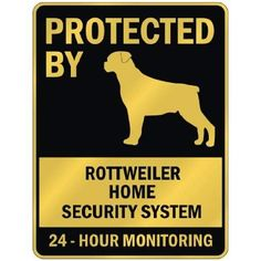"""Amazon.com: PROTECTED BY """" ROTTWEILER HOME SECURITY SYSTEM """" PARKING SIGN DOG: Patio, Lawn & Garden"""