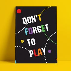 Don't forget to play Art Education, Don't Forget, Posters, Play, Cover, Books, Libros, Art Education Lessons, Art Education Resources
