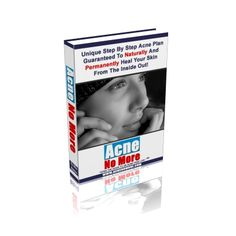 Acne No More: Healthy Holistic Secrets to Being Acne Free - My Health Answers