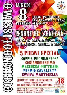 Lunedì 8 Febbraio Cenone di Carnevale ( festa in maschera con cena, musica e premi) Locali Parrocchia San Tommaso- ore 20.30