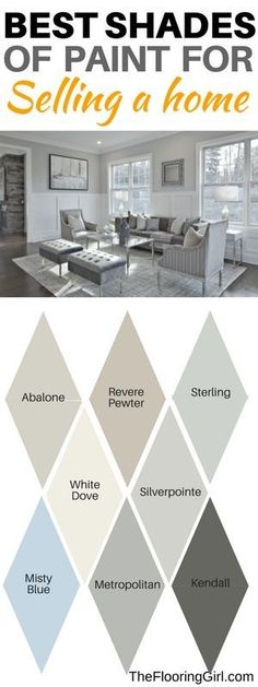 Best paint colors for selling a home. Best neutral shades #best #paint #shades #sellinghome #homedecor #diy #DIYHomeDecor