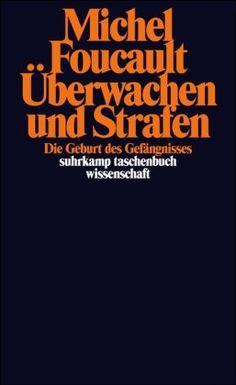 Überwachen und Strafen: Die Geburt des Gefängnisses suhrkamp taschenbuch wissenschaft: Amazon.de: Michel Foucault, Walter Seitter: Bücher