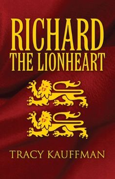 Richard the Lionheart by Tracy Kauffman, http://www.amazon.com/gp/product/B00AEFB0K0/ref=cm_sw_r_pi_alp_qiLTqb0XJY6XS