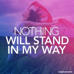 What's standing in your way? Nothing!