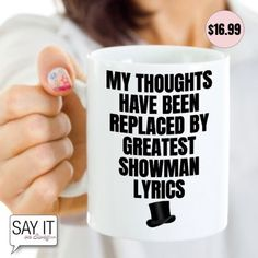 Do you love The Greatest Showman? Then you need this awesome coffee mug/tea cup! Makes a great gift for any fan! #thegreatestshowman #funnycoffeemug