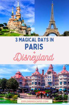 How to Spend 3 Days in Paris and Disneyland Paris