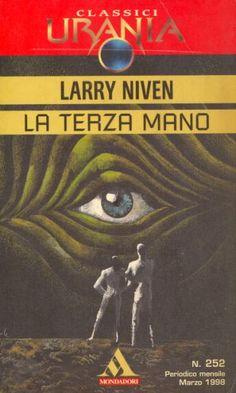 252  LA TERZA MANO 3/1998  THE LONG ARM OF GIL HAMILTON (1976)  Copertina di  Karel Thole   LARRY NIVEN